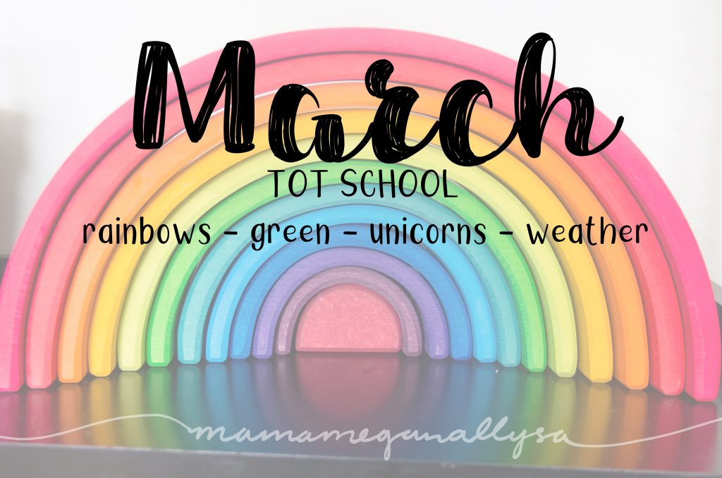 March 2019 Tot School activities title card showing a grimms rainbow toy