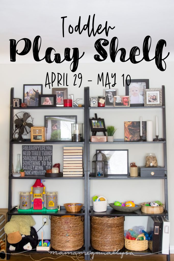Toddler play shelfie for late April 2019 title card