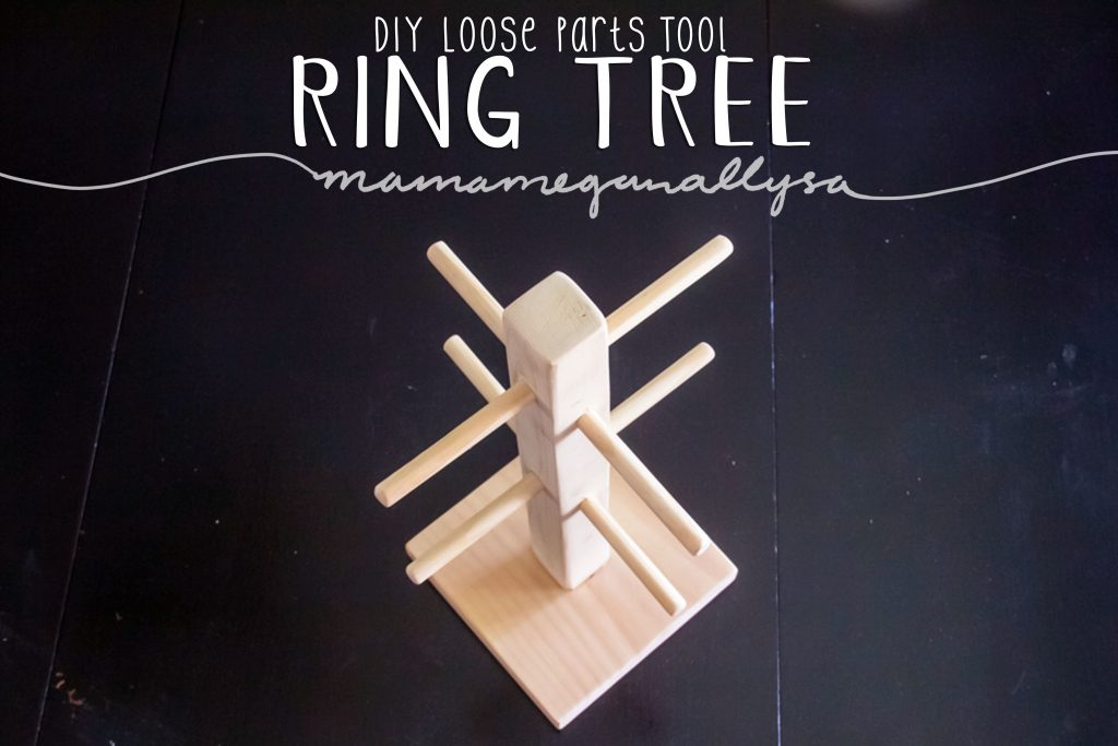 DIY wooden ring tree loose parts tool