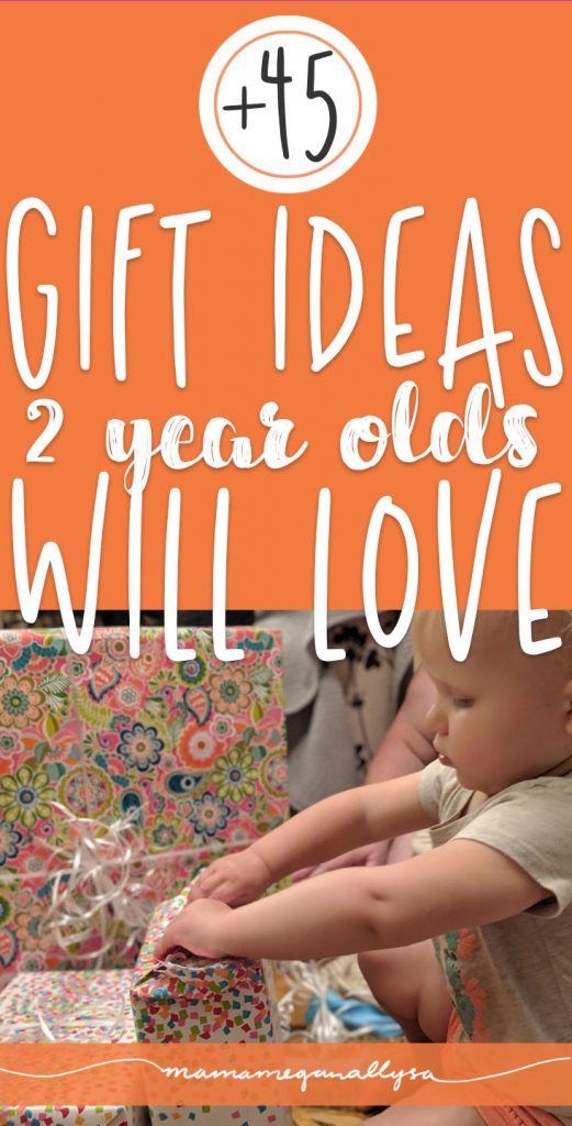 the ultimate list of more than 45 2nd birthday gift ideas your two year old will love!