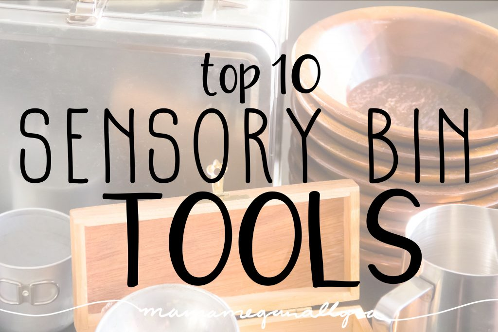 The top 10 Sensory bin tools cover a wide set of skills and also leave room for lots of customization!