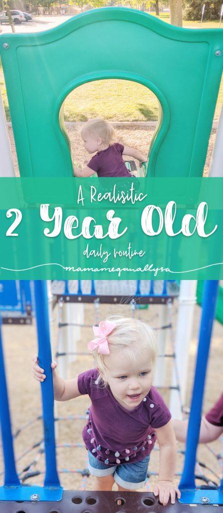 a realistic view on what our daily routine looks like at 2 years old