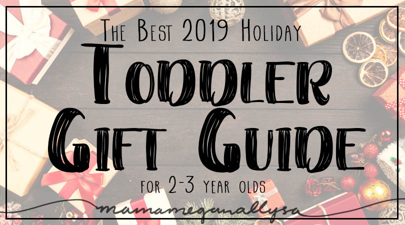 Holiday 2019 Gift Guide full of ideas from art to gross motor to baby dolls to puzzle to role play and more!