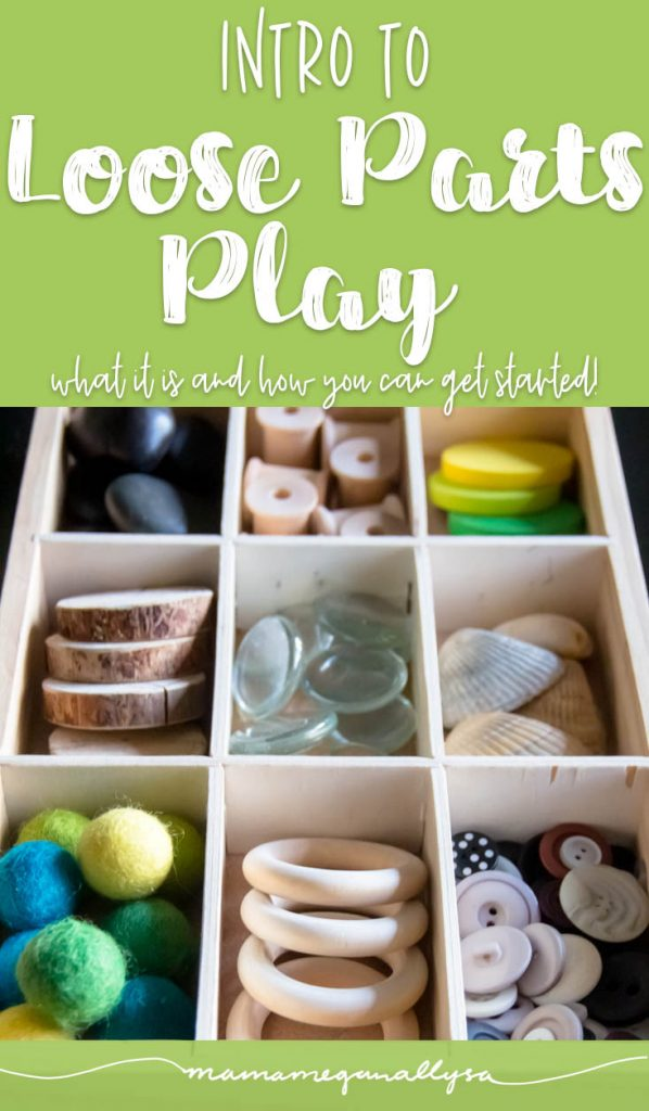 What are Loose Parts and How to incorporate them into your Toddler Playtime