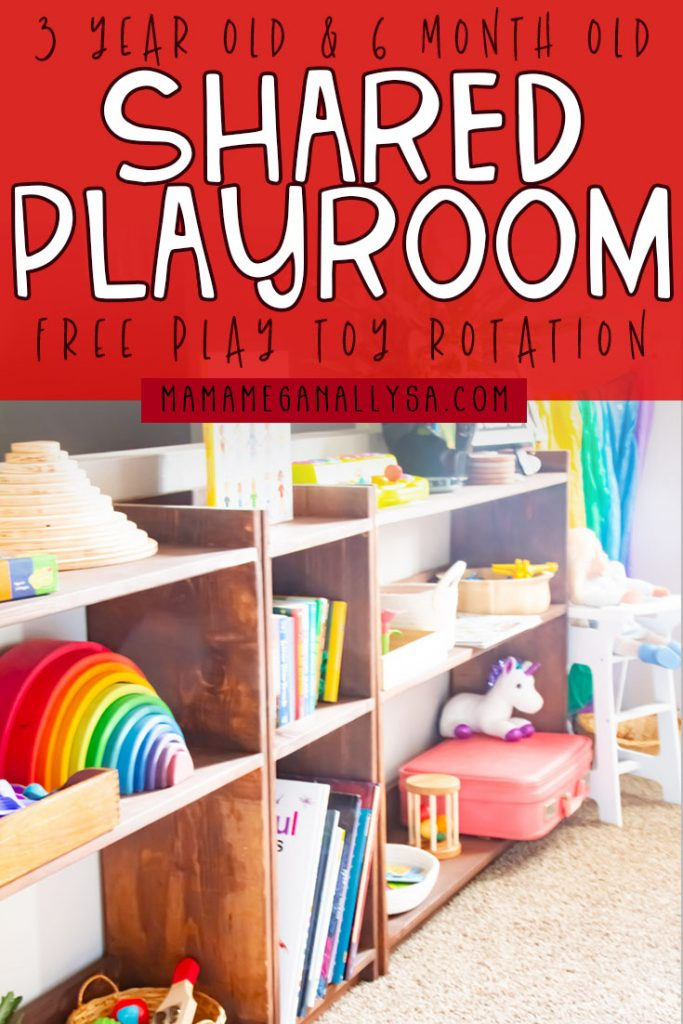 a pin that reads 3 year old and 6-month-old shared playroom free play toy rotation