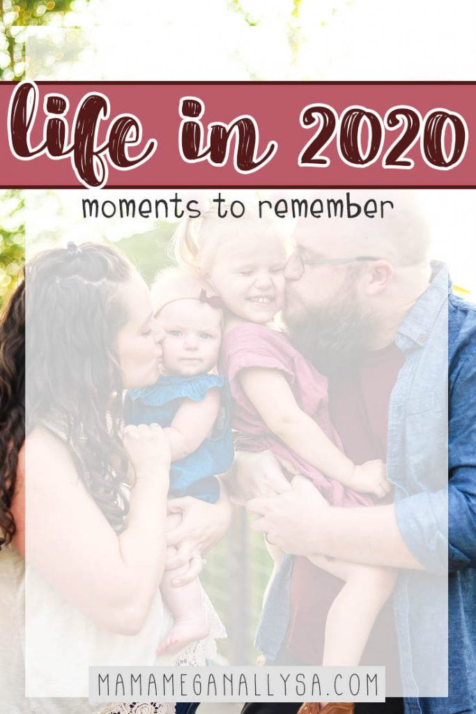 A pin that says life in 2020 moments to remember with a family portrait int he background that has the two girls squished in between mom and dad while they get their cheeks kissed