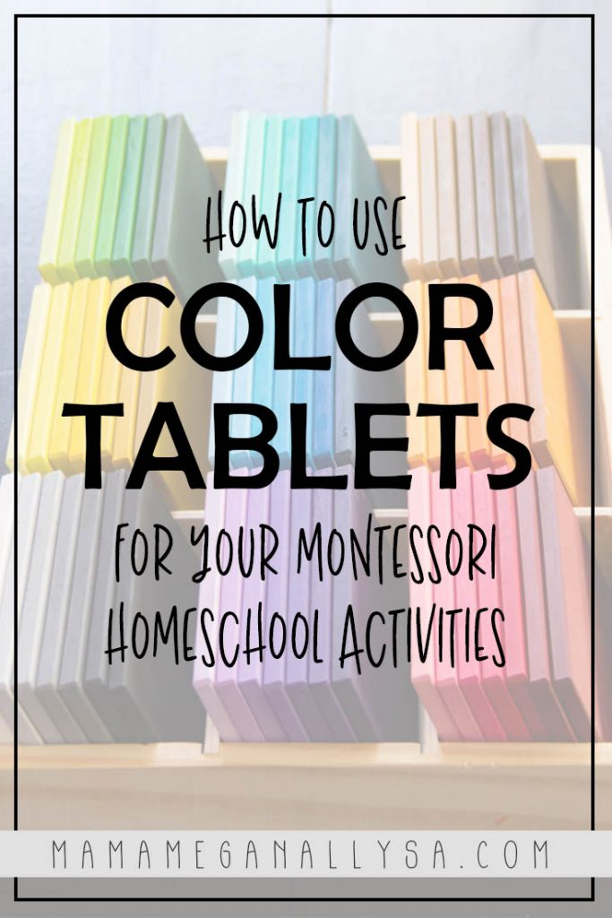A pin image that reads how to use color tablets for your Montessori homeschool activities with a faded out image of my DIY color tablets in the background