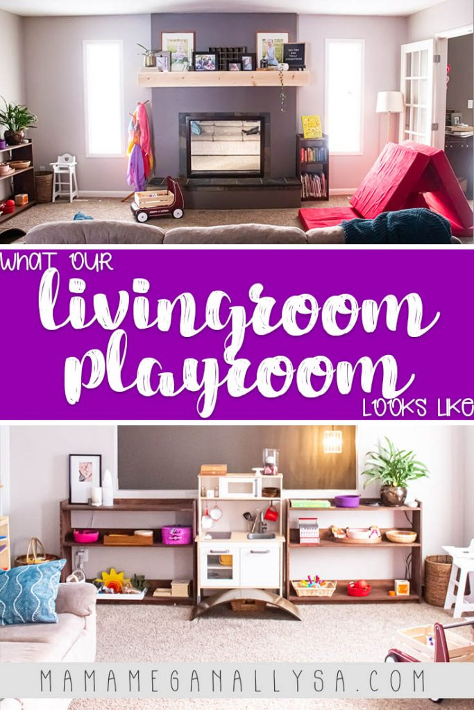 a pin image that says  what our livingroom playroom looks like with two images of the set up of our space. One showing our wall of toys on the play shelves and one showing the fireplace as well as the bookshelf and nugget couch