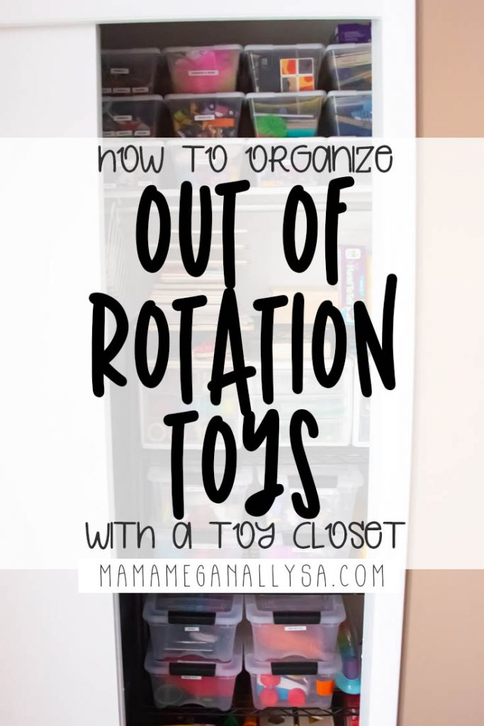 A pin Images that reads how to organize out of rotation toys with a toy closet with an toy storage closet in the background