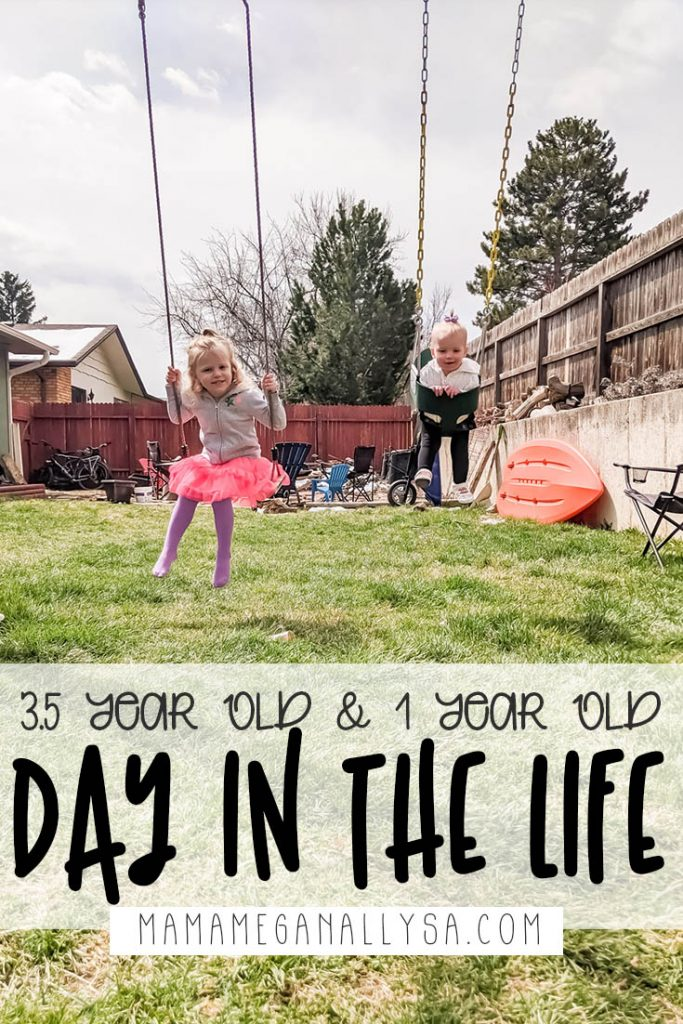 a pin image that reads 3.5 year old and 1 year old day in the life over a picture of two little girls swinging int he backyard. A routine with toddlers will no doubt save your sanity!