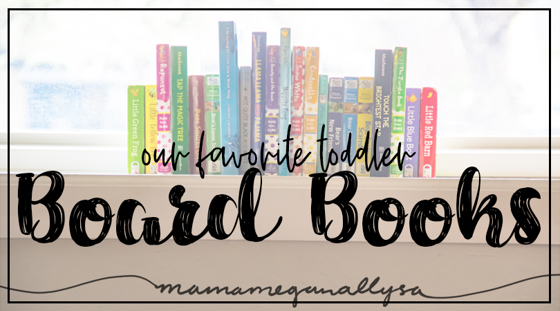 title card for our favorite toddler board books