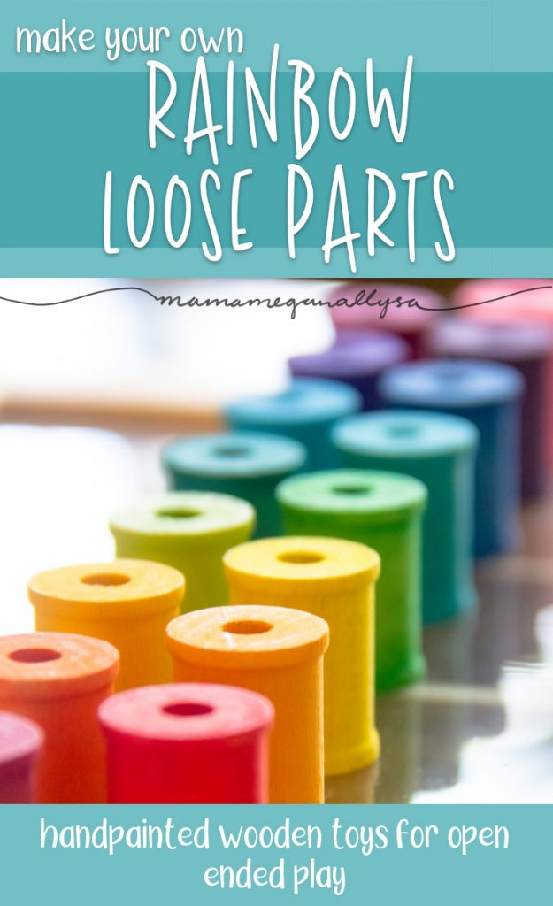 a pin images that reads make your own rainbow loose parts with a close up of rainbow spools