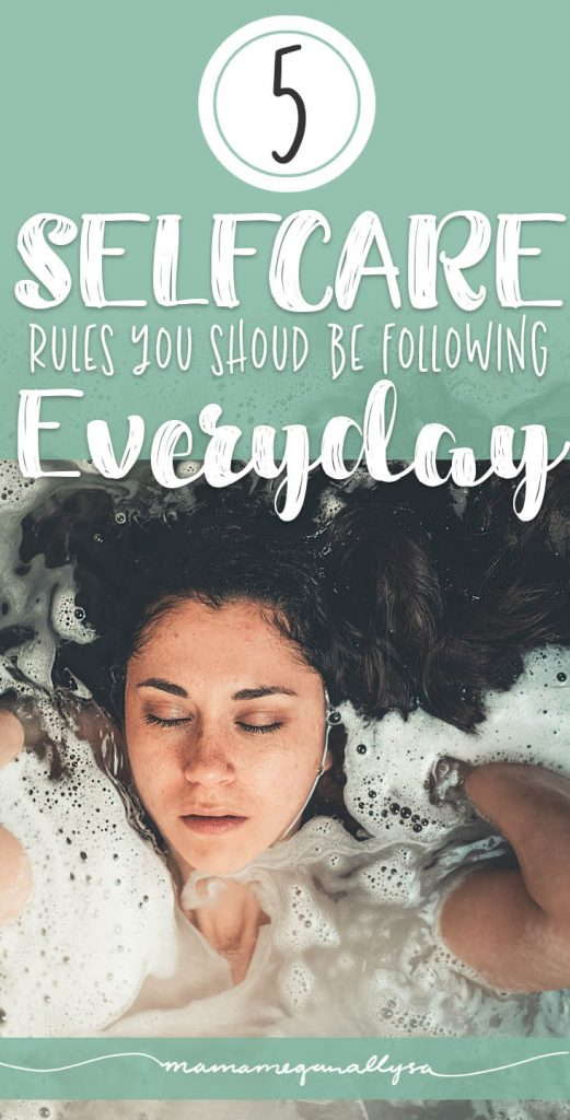 5 Super easy self care rules you should be living your life by