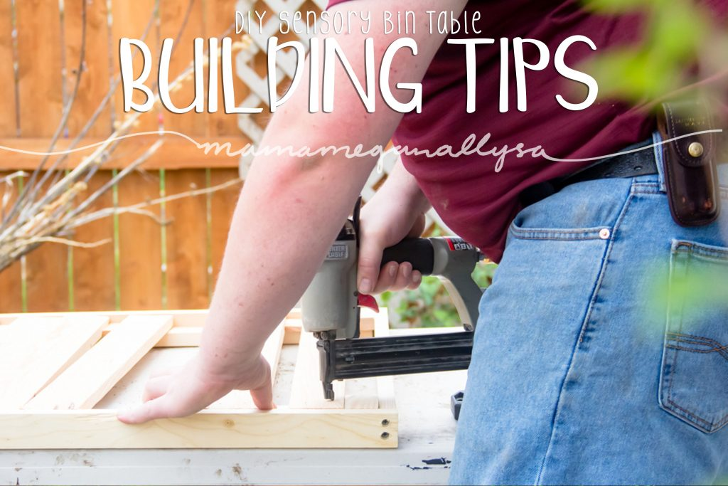title card for Building tips of our DIY sensory bind table showing man with nail gun attaching slats