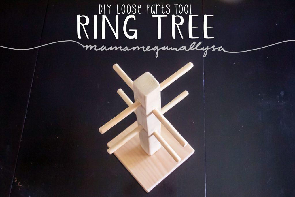 DIY wooden ring tree loose parts tool