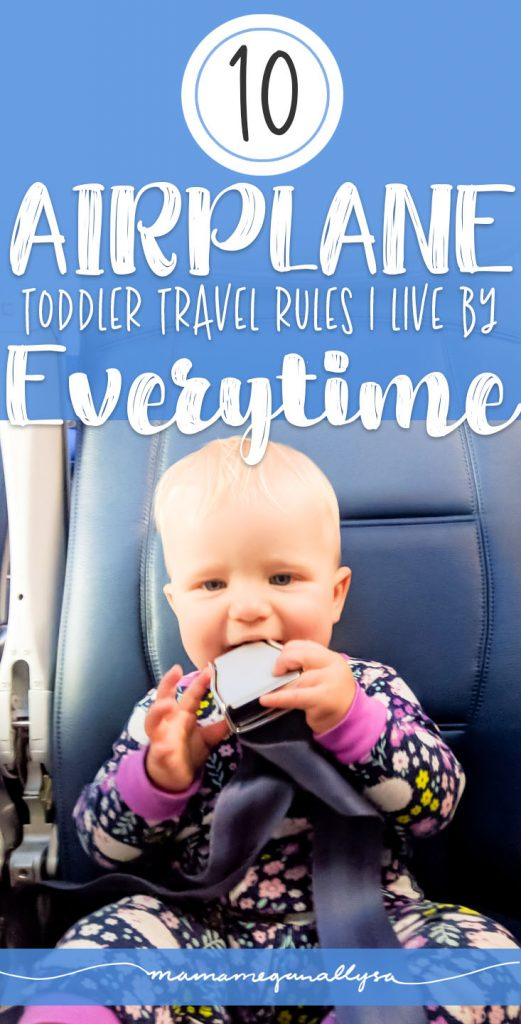 I always follow these 10 tips for toddler airline travel and our flights go great!