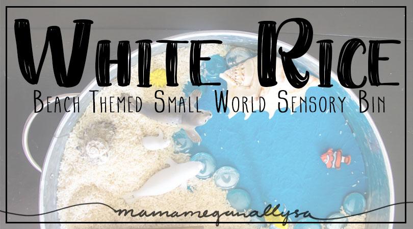 Beach themed Rice Sensory Bin small world play