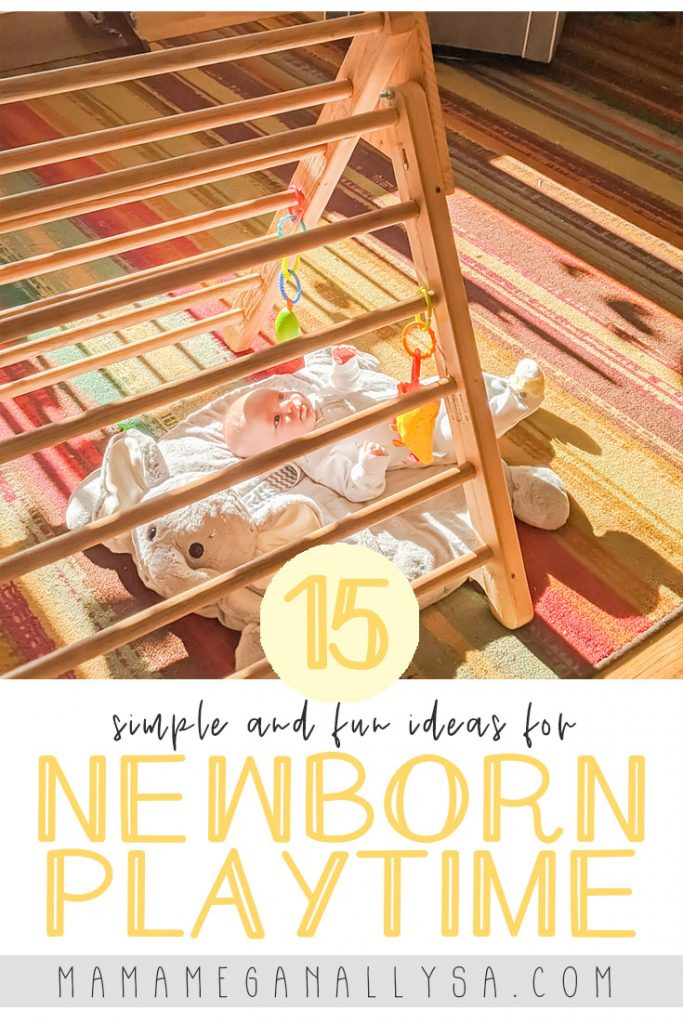 Remember when you set up a newborn play space to keep things simple and only do a couple things at a time. They can get overstimulated fairly easily!