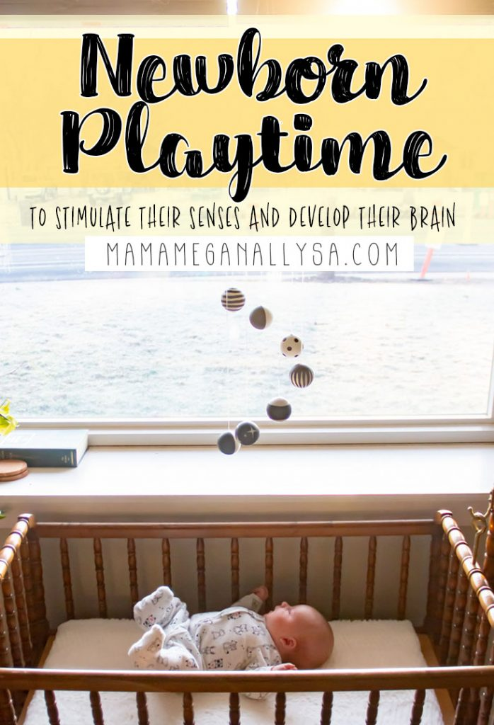 Newborn playtime is all about the senses and helping your baby become more aware of their body
