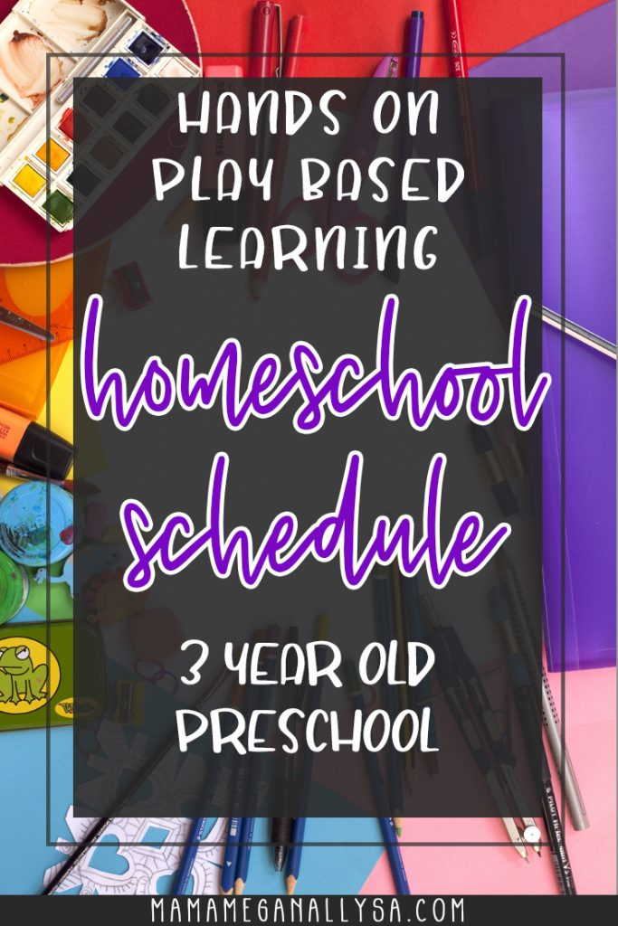 a pin that reads hands-on play-based learning homeschool schedule 3-year-old preschool