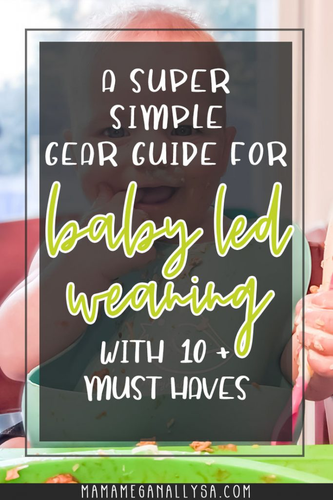 baby wearing a blue silicone bib, both covered in chili with text overlay that reads a super simple gear guide for baby led weaning with 10+ Must haves.