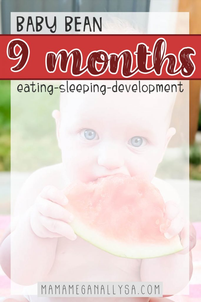 a pin that says baby bean 9 months eating sleeping and development with a baby eating some watermelon in the background