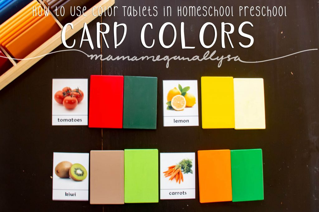 A pin image that reads how to use color tablets in homeschool preschool - Card Colors that show 4 3-part-cards with a couple of color tablets next to each, showing the basic colors of the fruit and veggies depicted on the card.