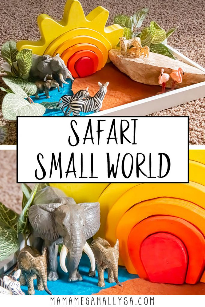 a pin image that says safari small world with two images of our small world set up with my DIY sun stacker, rock, felt play mats, and animal figures