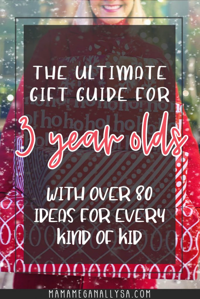 a pin that reads the ultimate gift guide for 3 year olds with over 80 ideas for every kind of kid