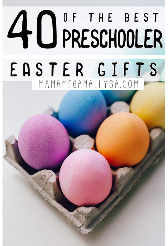 a pin that reads 40 of the best preschooler easter gifts