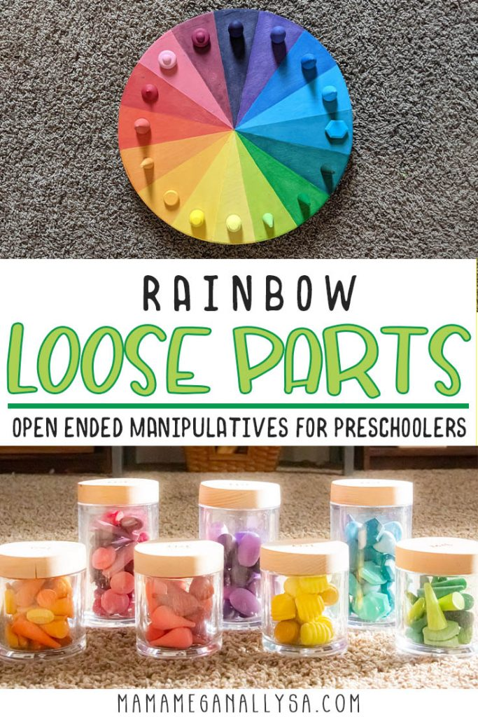 A pin images that reads rainbow loose parts open-ended manipulatives for preschoolers with an image of loose parts on a color wheel and rainbow wooden loose parts in acrlic jars
