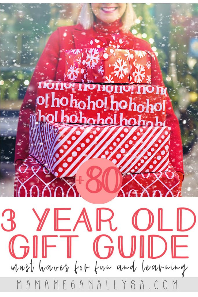 a pin image of with the text that reads +80 3 year old gift guide