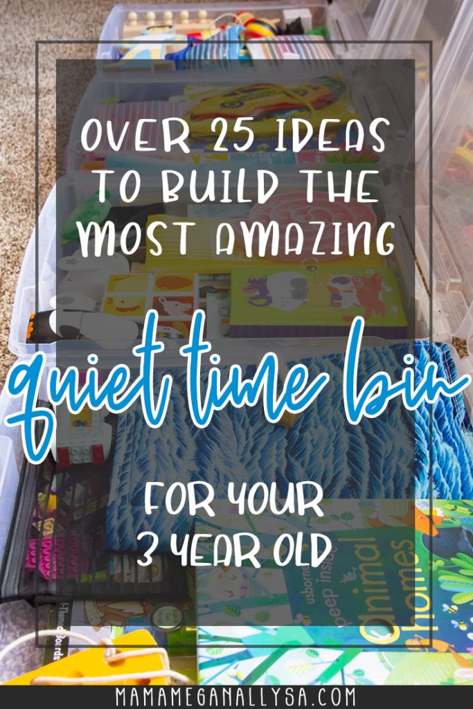a pin image that reads over 25 ideas to build the most amazing quiet time bins for your 3 year old over an images of plastic bins lined up in a row filled with toys, books and puzzles