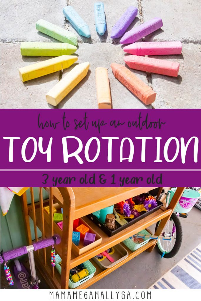 a pin image that reads hwo to set up an outdoor toy rotation for 3 year old and 1 year old with two images one with a rainbow of chalk sticks and the other is a shot of a wooden toy shelf full of trays of toys.