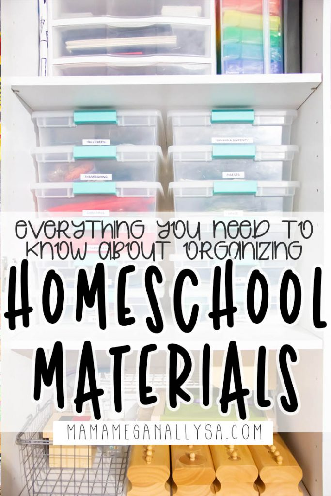 a pin image that reads 'everything you need to know about organizing homeschool materials' with an image of a cabinet filled with storage containers behind it