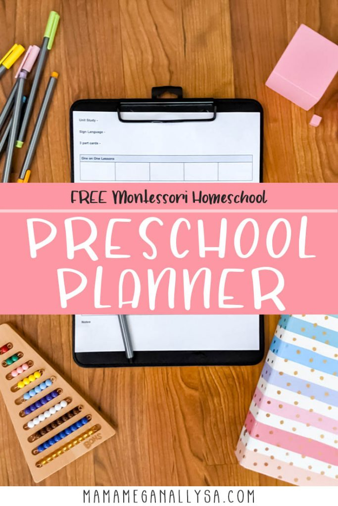a pin image that reads FREE Montessori Homeschool preschool planner over an image of a planner template clipped to a clipboard with school supplies scattered all around it