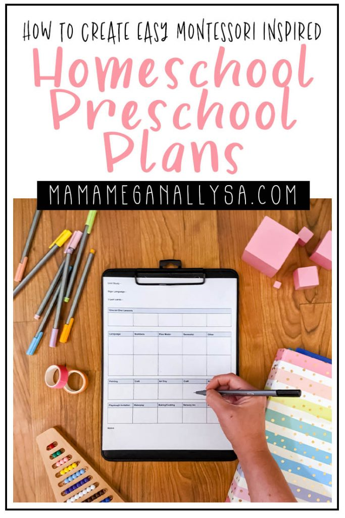 a pin image that reads how to create easy montessori inspired homeschool preschool plans with an image of a planning template on a clipboard with school supplies scattered around and a handholding a pen over the homeschool preschool lesson plan template